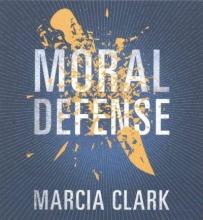 Clark, Marcia Moral Defense
