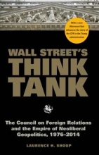 Laurence H Shoup Wall Street`s Think Tank