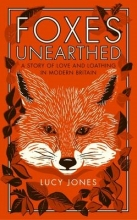 Lucy Jones Foxes Unearthed