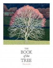 Kendra Wilson Angus Hyland, The Book of the Tree