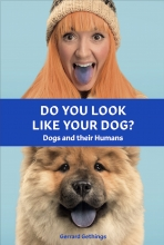 Gerrard Gethings , Do You Look Like Your Dog? The Book