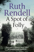Ruth,Rendell Spot of Folly