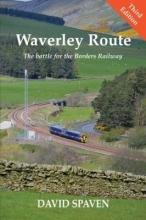 David Spaven Waverley Route