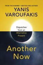 Yanis Varoufakis , Another Now