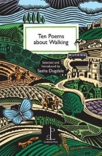 Sasha Dugdale Ten Poems about Walking