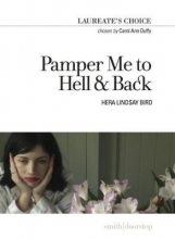 Hera Lindsay Bird Pamper Me to Hell & Back
