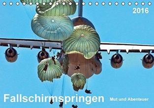 Roder, Peter Fallschirmspringen - Mut und Abenteuer (Tischkalender 2016 DIN A5 quer)