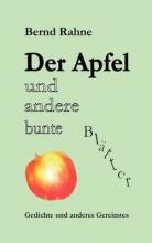 Rahne, Bernd Der Apfel und andere bunte Blätter