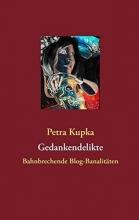 Kupka, Petra Gedankendelikte