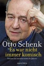 Schenk, Otto Es war nicht immer komisch + CD: Darum das ganze Theater