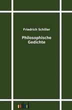 Schiller, Friedrich Philosophische Gedichte