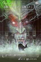 Morrison, Grant Batman: Arkham Asylum