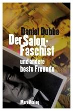 Dubbe, Daniel Der Salonfaschist