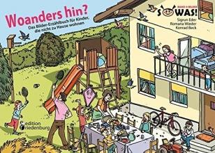 Eder, Sigrun Woanders hin? Das Bilder-Erzählbuch für Kinder, die nicht zu Hause wohnen