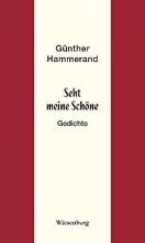 Hammerand, Günther Seht meine Schöne