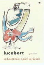Lucebert Zij heeft haar naam vergeten
