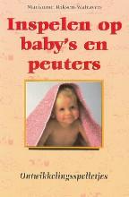 M.  Riksen-Walraven Inspelen op baby`s en peuters