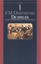 Fjodor Michajlovitsj Dostojevski , De speler