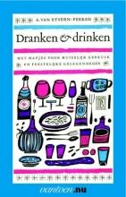 A. van Eysden-Peeren , Dranken en drinken