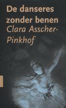 Clara  Asscher-Pinkhof De danseres zonder benen