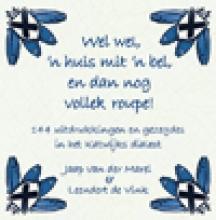 Jaap van der Marel, Leendert de Vink Wel wel, `n huis mit `n bel, en dan nog vollek roupe!