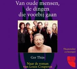 G.  Thijs Van oude mensen, de dingen die voorbijgaan