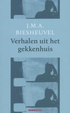 J.M.A.  Biesheuvel Verhalen uit het gekkenhuis