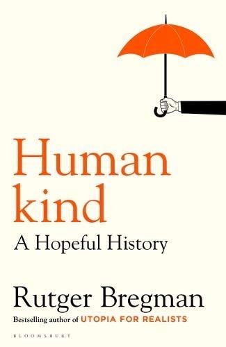 Rutger Bregman Bregman,Humankind