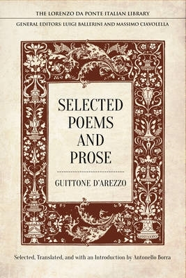 D`arezzo, Guitonne,Selected Poems and Prose