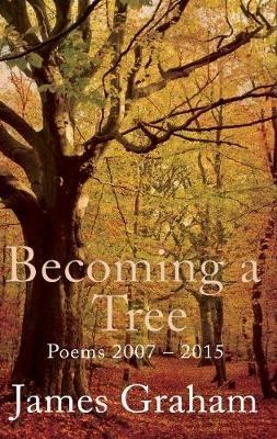 James Graham,Becoming a Tree
