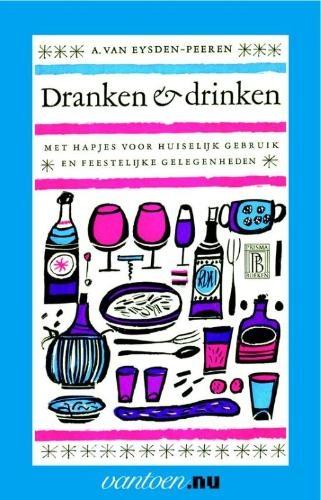 A. van Eysden-Peeren,Dranken en drinken
