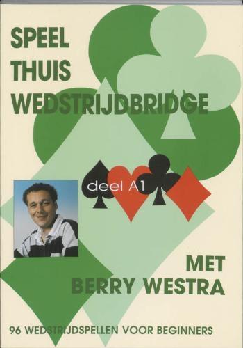 B. Westra,Speel thuis wedstrijdbridge A1