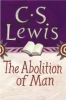 C.S. Lewis, The Abolition of Man