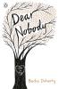 B. Doherty, Dear Nobody (penguin Originals)