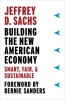 Sachs Jeffrey, Building the New American Economy