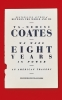 <b>Coates Ta-nehisi</b>,We Were Eight Years in Power