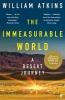William Atkins, The Immeasurable World