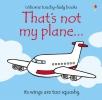 Watt, Fiona, That`s Not My Plane