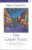 Chappell, Fred, The Gaudy Place