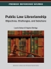 Public Law Librarianship, Objectives, Challenges, and Solutions