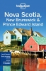 Lonely Planet, Nova Scotia, New Brunswick & Prince Edward Island part 4th Ed