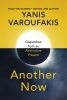 <b>Varoufakis Yanis</b>,Another Now