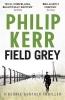 Kerr, Philip, Field Grey
