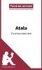 Puerto Gomez, Maria, Analyse : Atala de Chateaubriand  (analyse compl?te de l`oeuvre et r?sum?)