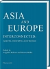 , Asia and Europe - Interconnected: Agents, Concepts, and Things