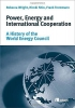 Wright, Rebecca,   Shin, Hiroki,   Trentmann, Frank, Power, Energy and International Cooperation