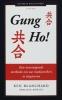<b>Ken Blanchard</b>,Gung Ho!