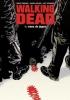R.  Kirkman, C.  Adlard, C.  Rathburn, Walking Dead 11: Vrees de jagers