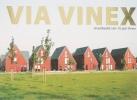 Via Vinex, Straatbeeld van 10 jaar Vinex onder redactie van