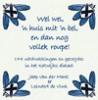 <b>Jaap van der Marel &amp; Leendert de Vink</b>,Wel wel, `n huis met `n bel, en dan nog vollek roupe!